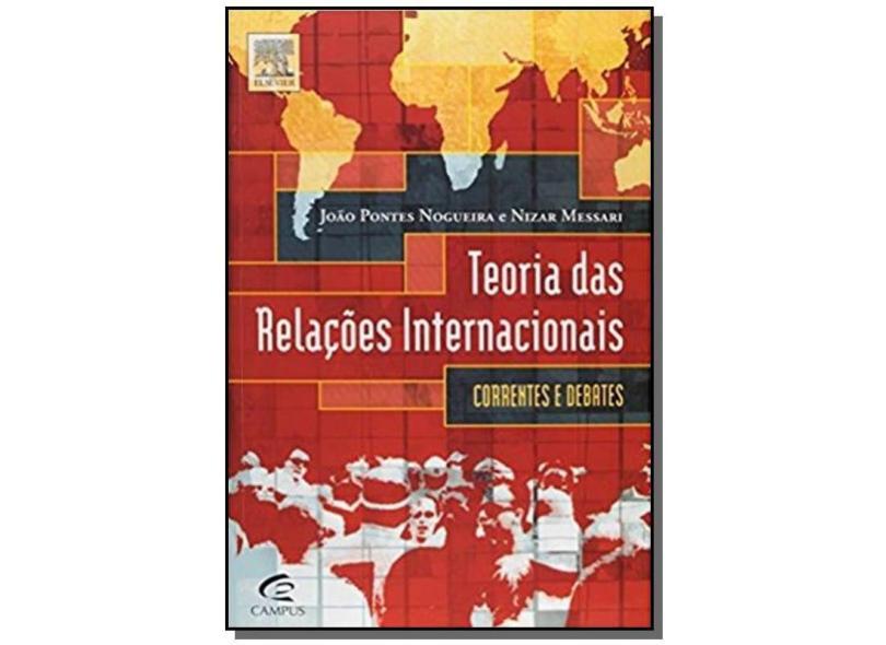 Teorias de Relações Internacionais - Nogueira, João Pontes; Messari, Nizar - 9788535216875