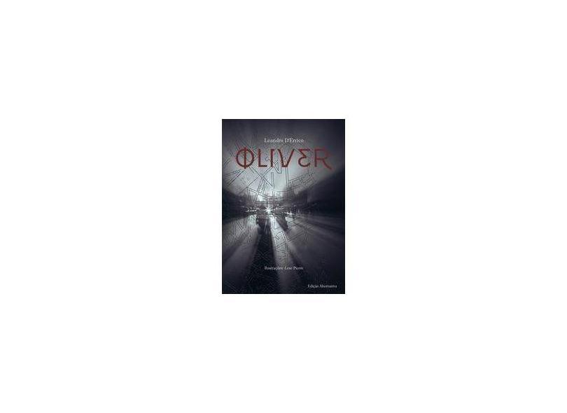 Oliver - Leandro D'Errico - 9788592011901