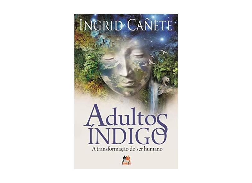 Adultos Índigo - 2ª Ed. 2012 - Canete, Ingrid - 9788599275641