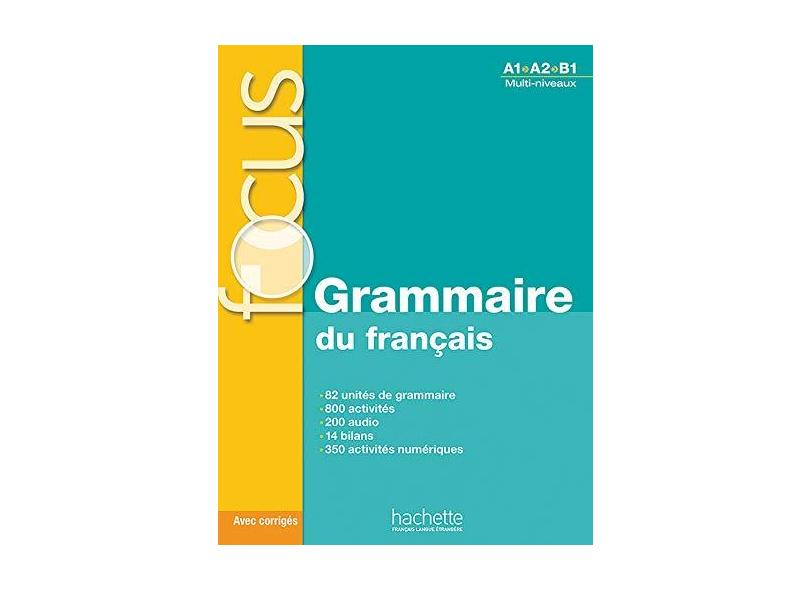 Focus Grammaire Du Francais Livre de L'Eleve + CD Audio + Corriges + Parcours Digital - Anne Akyuz - 9782011559647