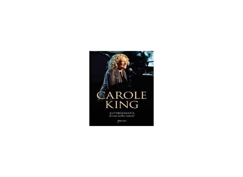 Carole King: Autobiografia De Uma Mulher Natural - Carole King - 9788579273018
