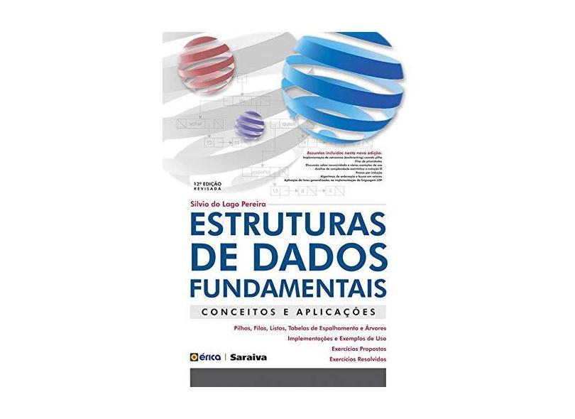 Estruturas de Dados Fundamentais - Conceitos e Aplicações - Pereira, Silvio Do Lago - 9788571943704