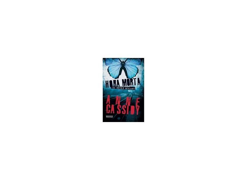 Hora Morta - Série The Murder Notebooks - Anne Cassidy - 9788579801846