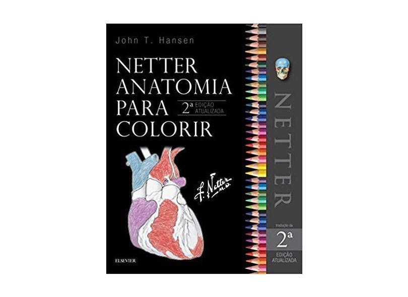 Netter Anatomia Para Colorir - John Hansen - 9788535292190