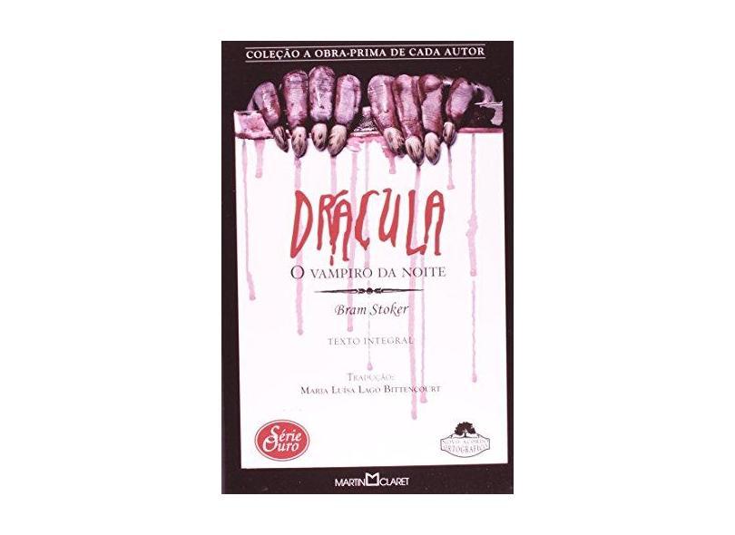 Drácula - O Vampiro da Noite - Col. A Obra Prima de Cada Autor - Série Ouro 17 - Stoker, Bram - 9788572325707