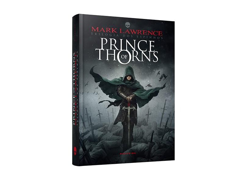 Prince Of Thorns - Trilogia dos Espinhos - Vol. 1 - Mark Lawrence - 9788566636116