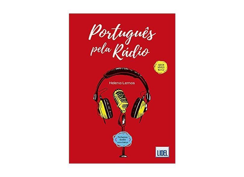 Português Pela Rádio - Helena Lemos - 9789897522468