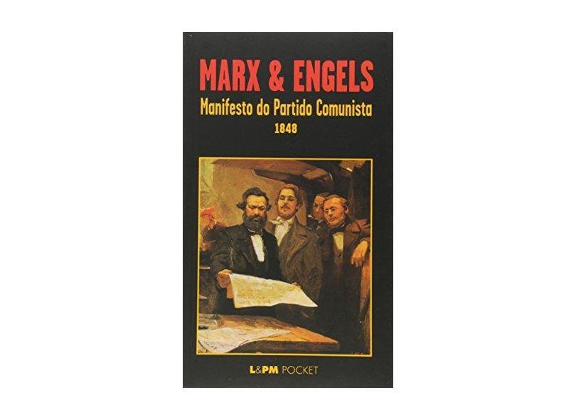 Manifesto do Partido Comunista 1848 - Col. L&pm Pocket - Marx, Karl - 9788525411242