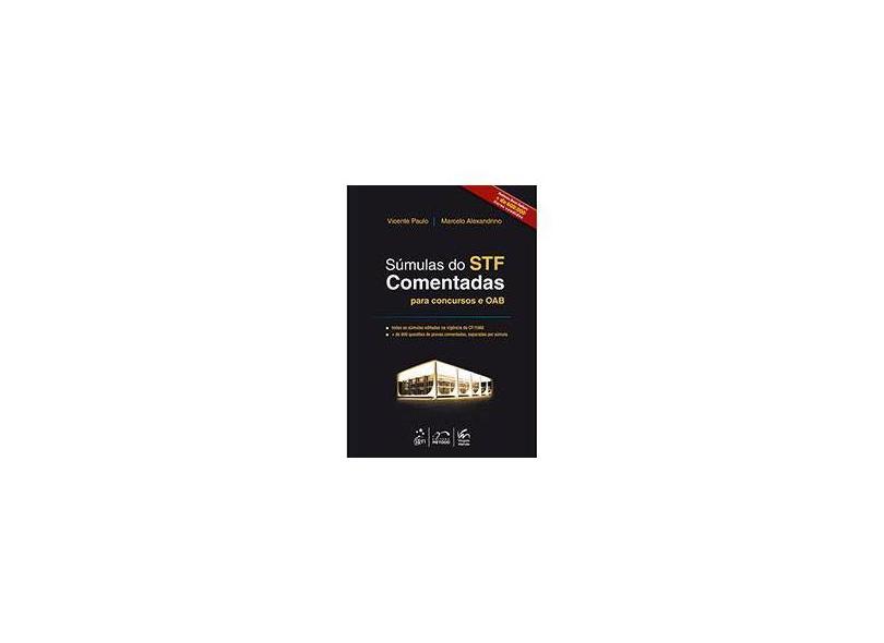 Súmulas do Stf Comentadas Para Concursos e OAB - Alexandrino, Marcelo; Paulo, Vicente - 9788530950705