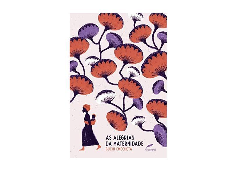 As Alegrias da Maternidade - Emecheta,buchi - 9788583181101