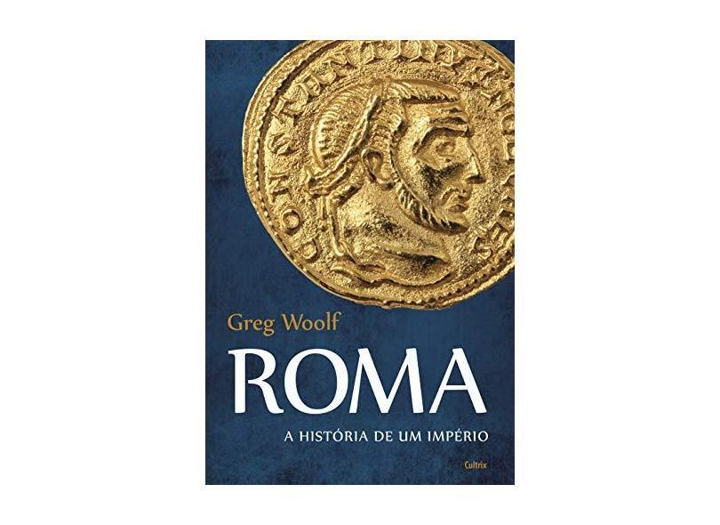 Roma - Woolf, Greg - 9788531613937