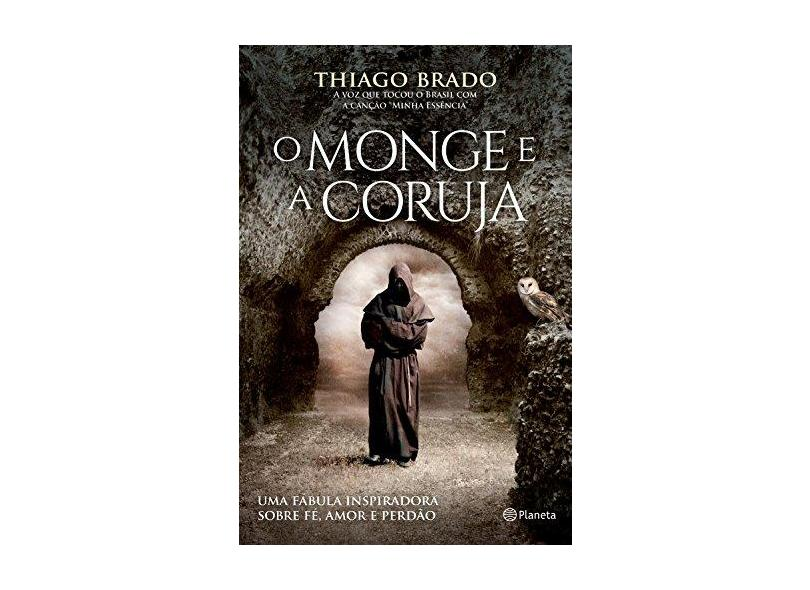 O Monge e a Coruja - Thiago Brado - 9788542209969