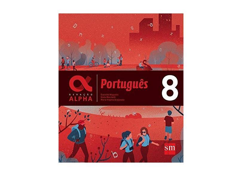 Geração Alpha - Português 8º Ano - Marchetti, Greta - 9788541817554