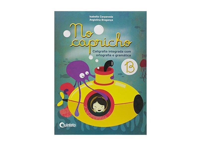 No Capricho - B - Angiolina Bragança;isabella Carpaneda; - 9788583920472