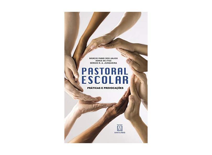 Pastoral Escolar - Itoz,sonia De - 9788536903774