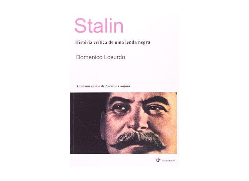 Stalin - História Crítica de Uma Lenda Negra - Losurdo, Domenico - 9788571064119