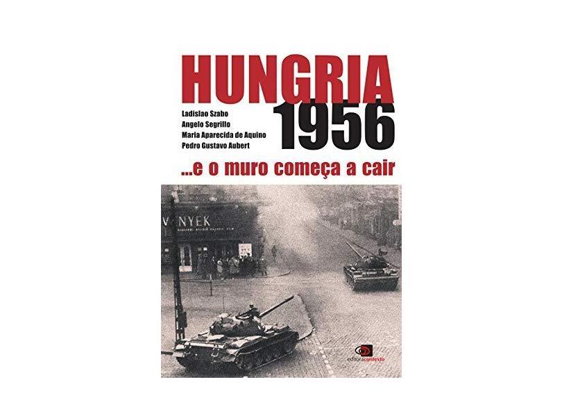 Hungria 1956. E O Muro Começa A Cair - Capa Comum - 9788572443418