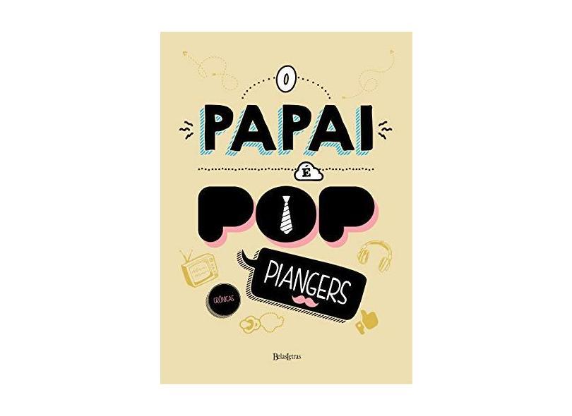 O Papai É Pop - Capa Comum - 9788581742465
