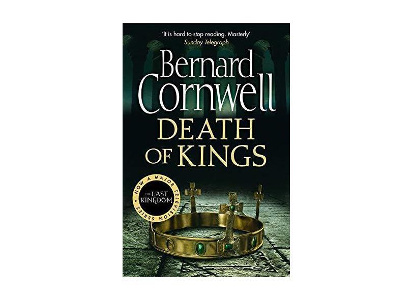 """Last Kingdom, V.6 - Death Of Kings - """"cornwell, Bernard"""" - 9780007331802"""
