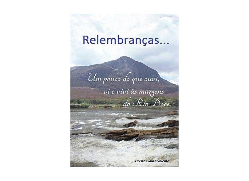 Relembranças... - Orestes Souza Valente - 9788592393205