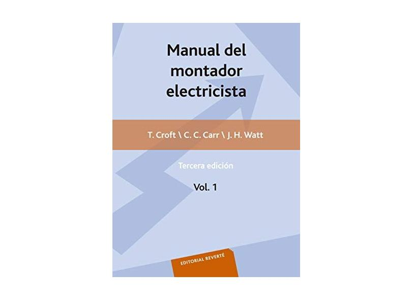 Manual del Montador Electricista - Volume 1 - Terrell Croft - 9788429130188