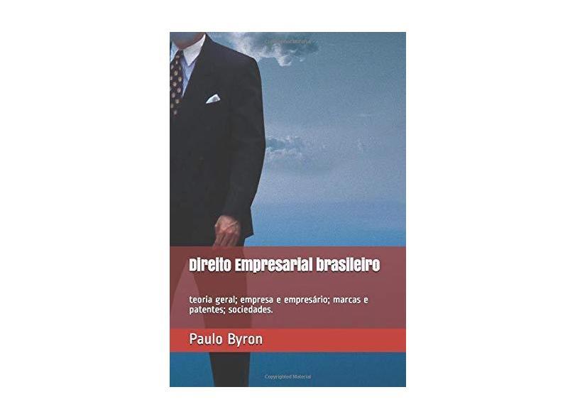 Direito Empresarial Brasileiro - Paulo Byron Oliveira Soares Neto - 9781973506911