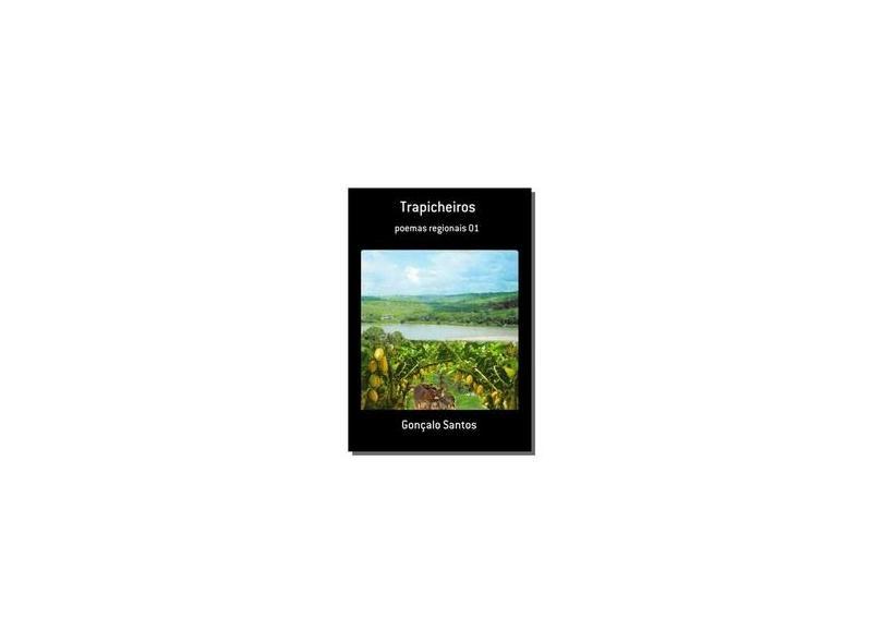 Trapicheiros - Gonçalo Santos - 9788592028459