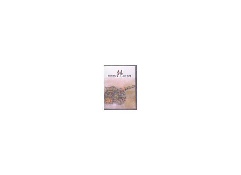 Guerra e Paz - Vol. Único - Tolstoi, Leon - 9788531907906