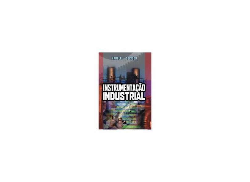 Instrumentação Industrial - Soisson, Harold E. - 9788528901450