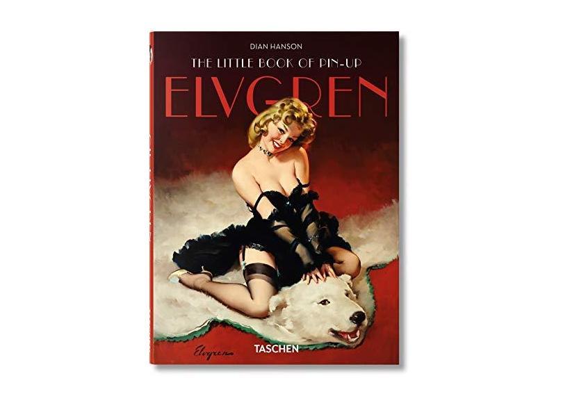 The Little Book Of Elvgren - Hanson, Dian - 9783836520218