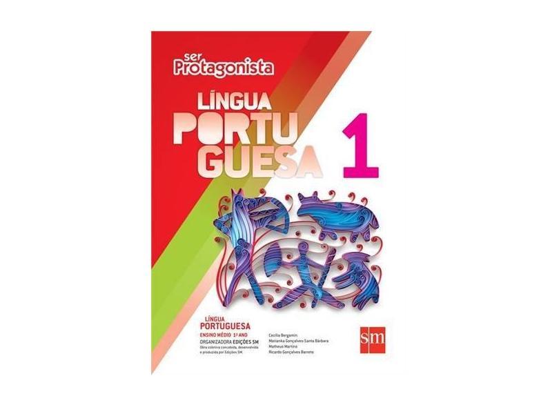 Ser Protagonista: Língua Portuguesa - Ensino Médio - 1º Ano - Diversos - 9788541802239