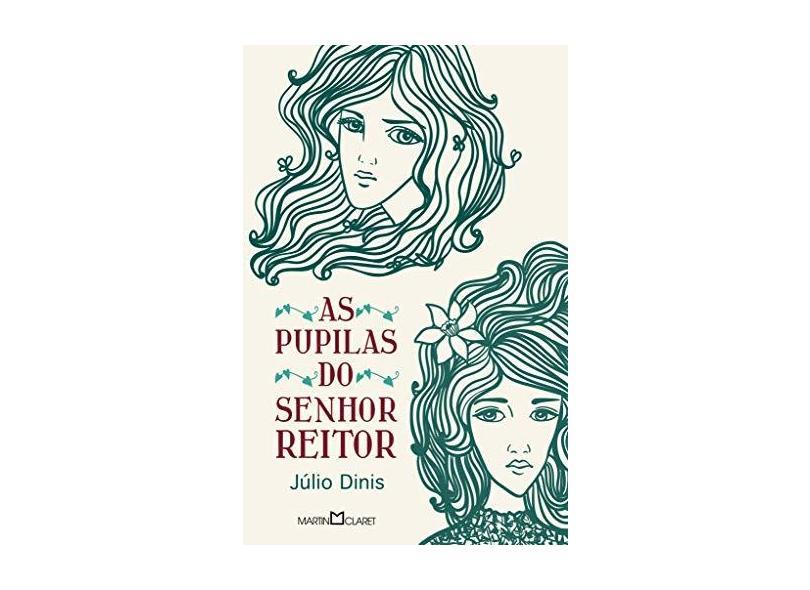 As Pupilas Do Senhor Reitor - Capa Comum - 9788572327442