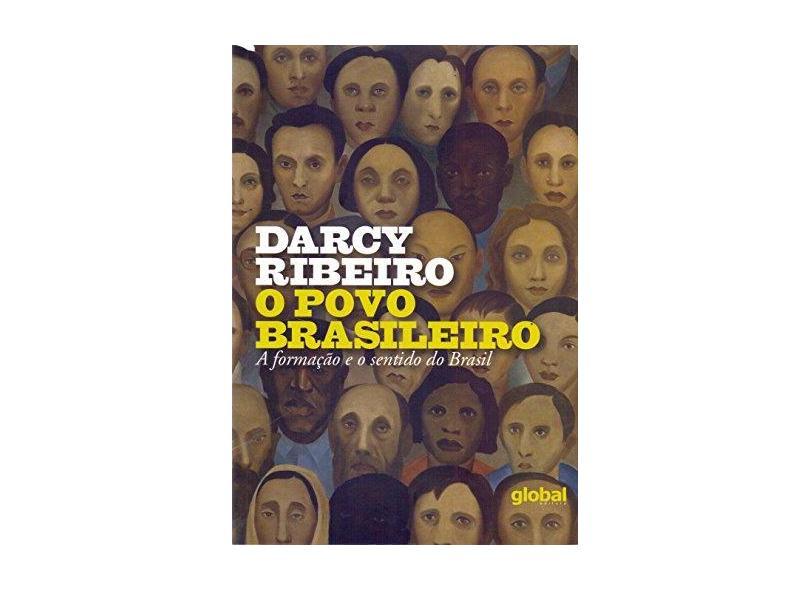 O Povo Brasileiro - A Formação o Sentido do Brasil - 3ª Ed. 2015 - Ribeiro, Darcy - 9788526022256