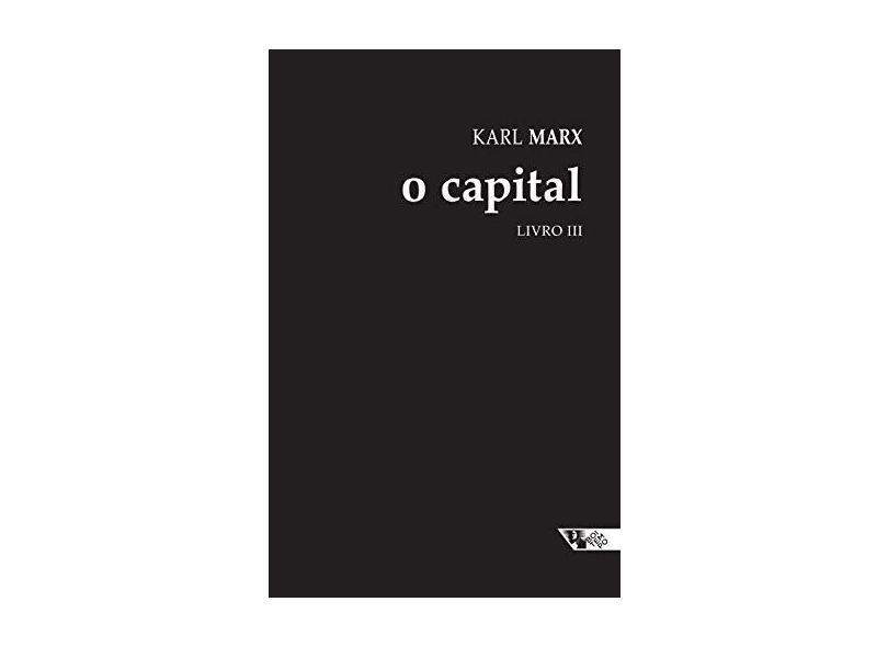O Capital - Livro III - Capa Dura - Marx, Karl - 9788575595527