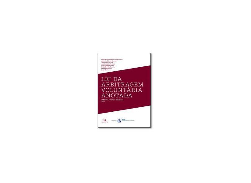 Lei da Arbitragem Voluntária Anotada (Volume 2) - Armindo Ribeiro Mendes - 9789724059754