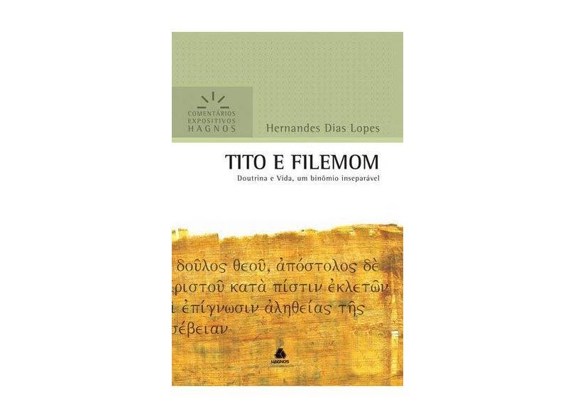 Comentarios Expositivos - Tito E Filemom - 8577420515 - 9788577420513