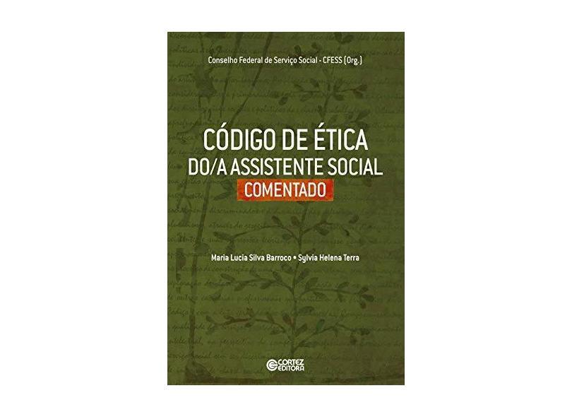 Código de Ética Do/a Assistente Social Comentado - Sylvia Helena Terra - 9788524919206