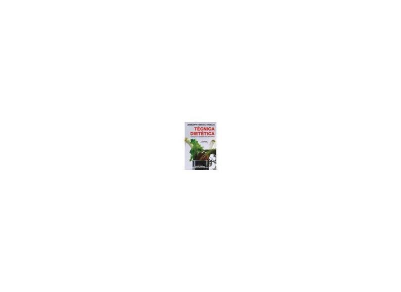 Técnica Dietética - 8ª Ed. - Ornellas, Lieselotte Hoeschl - 9788574540924