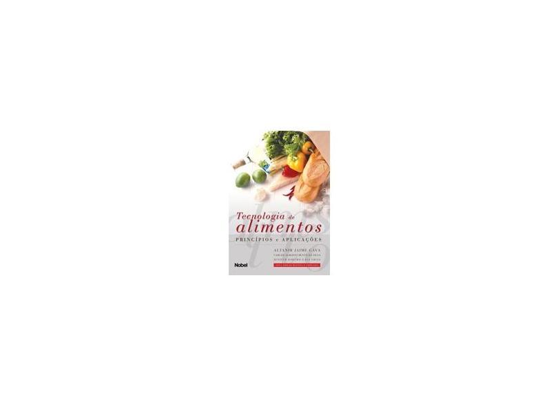 Tecnologia de Alimentos - Princípios e Aplicações - Gava, Altanir Jaime - 9788521313823