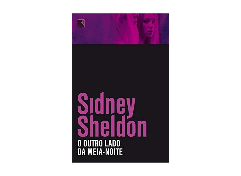 O Outro Lado da Meia-noite - Sheldon, Sidney - 9788501093974