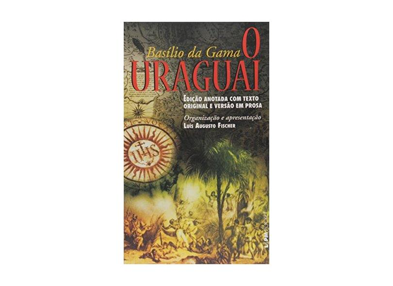 O Uraguai - Col. L&pm Pocket - Gama, Basilio Da - 9788525419095