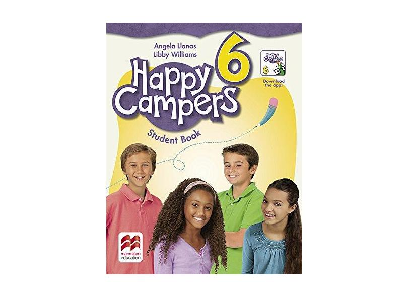 Happy Campers - Student'S Book - Level 6 - A. Llanas; E. Williams - 9780230472488