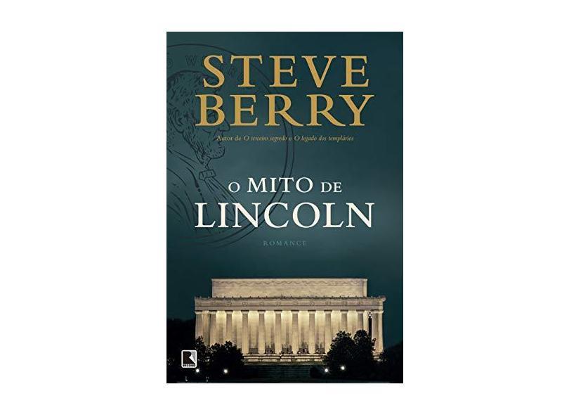 O Mito De Lincoln - Berry,steve - 9788501109767