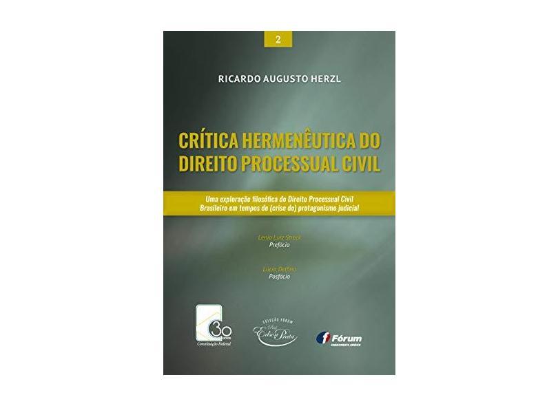 Crítica Hermenêutica do Direito Processual Civil - Ricardo Augusto Herzl - 9788545004714