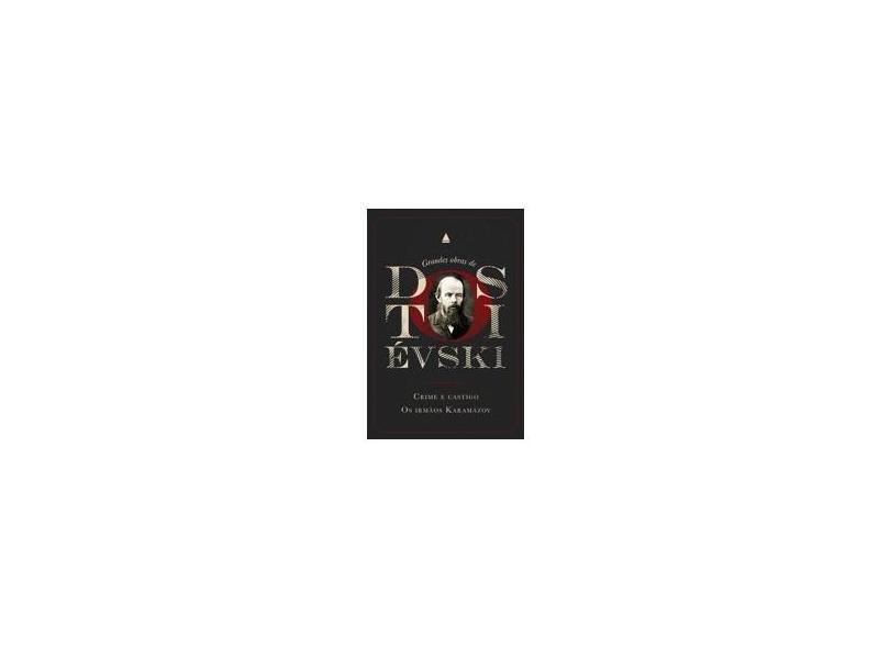 Box Grandes Obras de Dostoiévski - Crime e Castigo e Os Irmãos Karamazov - Dostoiévski, Fiódor; - 9788520925805