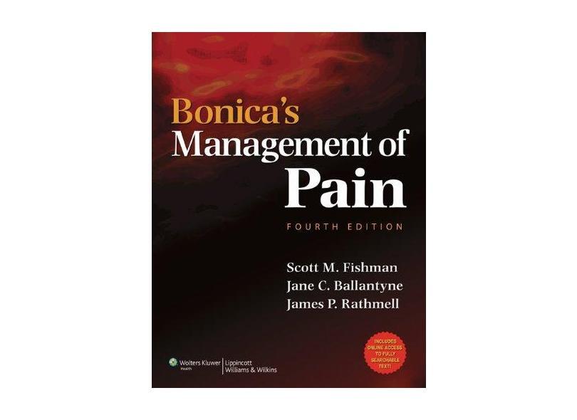 BONICAS MANAGEMENT OF PAIN - Scott M. Fishman Md And Jane C. Ballantyne Md Frca - 9780781768276