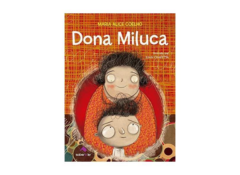 Dona Miluca - Coelho, Maria Alice - 9788566428230