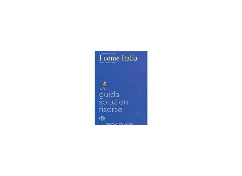 I COME ITALIA Teacher's Guide - A. Bellini - 9788853611345
