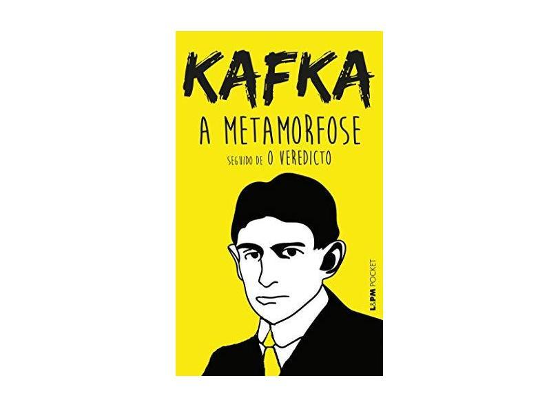 A Metamorfose e o Veredicto - L&pm Pocket - Kafka, Franz - 9788525410467