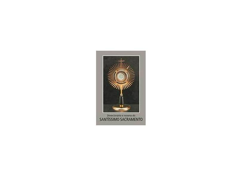 Devocionário e Novena do Santíssimo Sacramento - Indefinido - 9788515026296